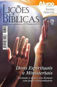 Dons-Espirituais-e-Ministeriais-2-trimestre-2014-CPAD-Elinaldo-Renovato